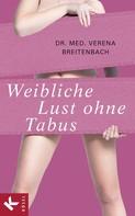 Verena Breitenbach: Weibliche Lust ohne Tabus ★★★★