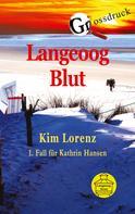 Kim Lorenz: Langeoog Blut Grossdruck
