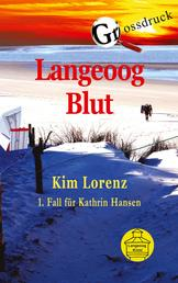 Langeoog Blut Grossdruck - 1. Fall für Kathrin Hansen