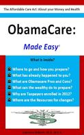 Lawrence Roberts: Obamacare: Made Easy