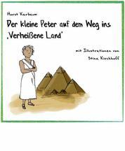"""Der kleine Peter auf dem Weg ins """"Verheißene Land"""""""