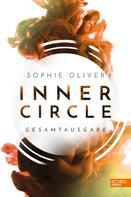 Sophie Oliver: Inner Circle Gesamtausgabe ★★★