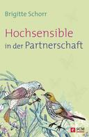 Brigitte Schorr: Hochsensible in der Partnerschaft ★★★★