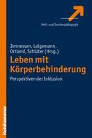Sven Jennessen: Leben mit Körperbehinderung