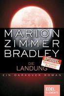 Marion Zimmer Bradley: Die Landung ★★★★