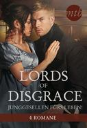 Louise Allen: Lords of Disgrace - Junggesellen fürs Leben! ★★★★