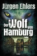 Jürgen Ehlers: Der Wolf von Hamburg ★★★