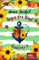 Jana Seidel: Gegen den Wind: Windstärke 9 ★★★★