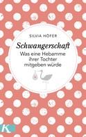 Silvia Höfer: Schwangerschaft ★★★★