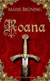 Roana - Die Herren von Rodéna Teil 3