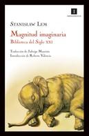 Stanislaw Lem: Magnitud imaginaria