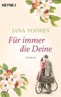 Jana Voosen: Für immer die Deine ★★★★★