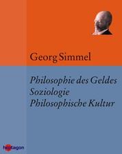 Die Philosophie des Geldes, Soziologie & Philosophische Kultur