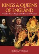 Nigel Cawthorne: Kings & Queens of England