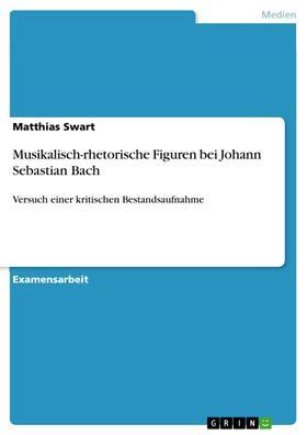 Musikalisch-rhetorische Figuren bei Johann Sebastian Bach