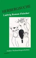 Ludwig Roman Fleischer: Herbergsuche ★★