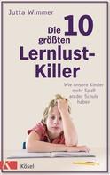 Jutta Wimmer: Die 10 größten Lernlustkiller ★★★★