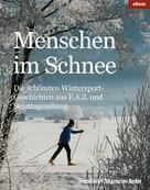 Frankfurter Allgemeine Archiv: Menschen im Schnee