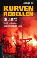 Christoph Ruf: Kurven-Rebellen ★★★★★
