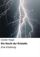 Carsten Hoppe: Die Nacht der Kristalle