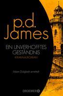 P. D. James: Ein unverhofftes Geständnis ★★★★