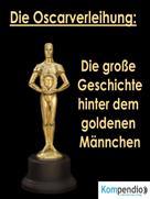 Robert Sasse: Die Oscarverleihung: