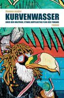Thomas Mader: Kurvenwasser