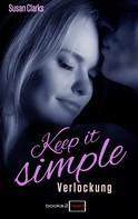 Susan Clarks: Keep it simple - Verlockung ★★★★