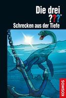 Marco Sonnleitner: Die drei ??? Schrecken aus der Tiefe (drei Fragezeichen)