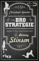 Christoph Spöcker: Die Bro-Strategie ★★