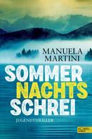 Manuela Martini: Sommernachtsschrei ★★★★