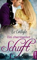 Liz Carlyle: Ein charmanter Schuft ★★★★