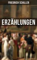 Friedrich Schiller: Friedrich Schiller: Erzählungen