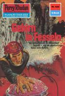 Hans Kneifel: Perry Rhodan 622: Gehirn in Fesseln ★★★★