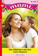 Eva-Maria Horn: Mami 1826 – Familienroman ★★★★★