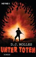 D.J. Molles: Unter Toten 1 ★★★★
