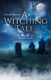 A Witching Tale - Die Träume vom Belvoir Castle