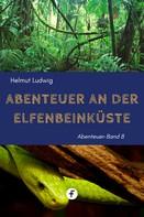 Helmut Ludwig: Abenteuer an der Elfenbeinküste