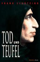 Frank Schätzing: Tod und Teufel ★★★★
