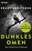 Kelley Armstrong: Dunkles Omen – Ein Cainsville-Thriller ★★★★
