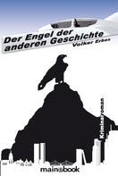 Volker Erbes: Der Engel der anderen Geschichte
