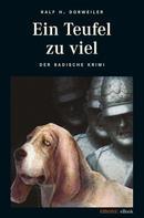 Ralf H Dorweiler: Ein Teufel zuviel ★★★★