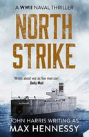 Max Hennessy: North Strike