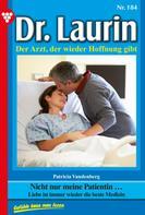 Patricia Vandenberg: Dr. Laurin 184 – Arztroman ★★★★