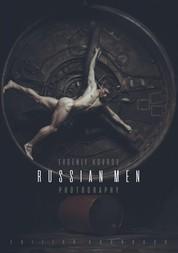 Russian Men - Evgeniy Kovrov Photography