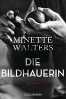 Minette Walters: Die Bildhauerin ★★★★