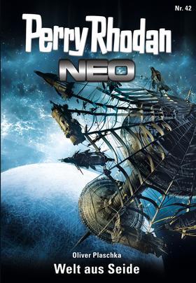 Perry Rhodan Neo 42: Welt aus Seide