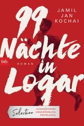 99 Nächte in Logar - Roman