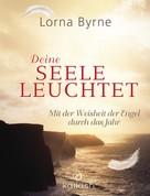 Lorna Byrne: Deine Seele leuchtet ★★★★★