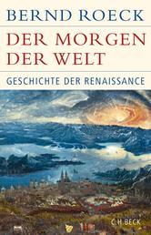 Der Morgen der Welt - Geschichte der Renaissance